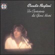 Claudio Baglioni - Un Cantastorie Dei Giomi Nostri (wp1011)