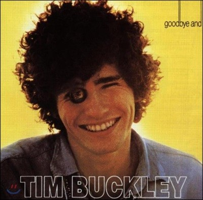 Tim Buckley - Goodbye & Hello