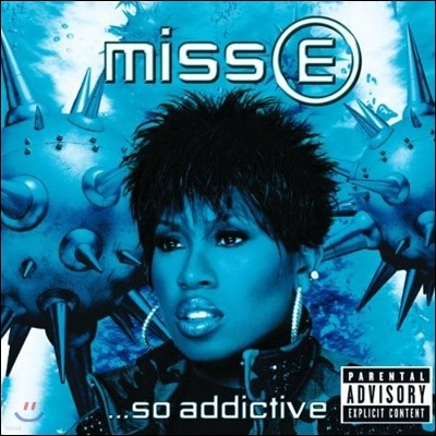 Missy Elliott (미시 엘리엇) - Miss E... So Addictive