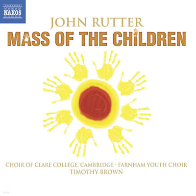 Rutter : Mass Of The Children : Timothy Brown