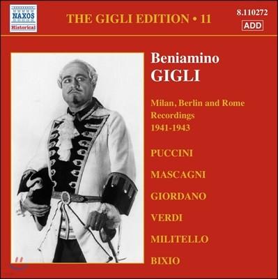 Beniamino Gigli 베냐미노 질리 에디션 11집 - 1941~1943년 밀란, 베를린, 로마 레코딩 (The Gigli Edition Vol.11 - Milan, Berlin And Rome Recordings)