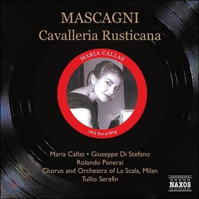 Maria Callas / Tullio Serafin 마스카니: 카발레리아 루스티카나 - 마리아 칼라스, 라 스칼라, 툴리오 세라핀 (Mascagni: Cavalleria Rusticana)