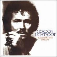 Gordon Lightfoot - Summertime Dream