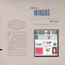 Charles Mingus - Oh Yeah [Deluxe Edition]