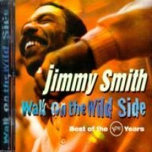 Jimmy Smith - Walk On The Wild Side - Best Of The Verve Years [2 For 1]