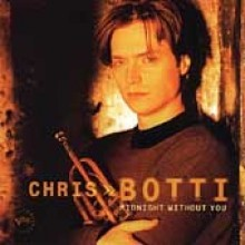 Chris Botti - Midnight Without You