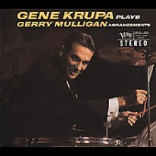 Gene Krupa - Plays Gerry Mulligan Arrangement