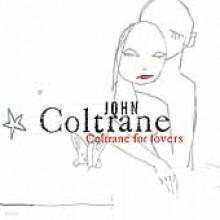 John Coltrane - Coltrane For Lovers