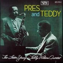 Lester Young & Teddy Wilson Quartet - Pres & Teddy