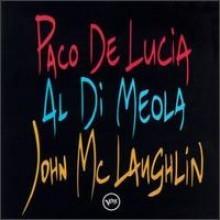 John Mclaughlin, Al Di Meola & Paco De Lucia - Guitar Trio