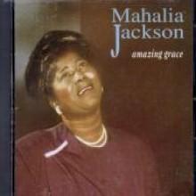 Mahalia Jackson - Amazing Grace