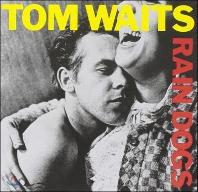 Tom Waits (탐 웨이츠) - Rain Dogs