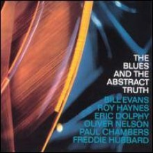 Oliver Nelson - The Blues & The Abstract Truth