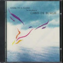 Chris De Burgh - Spark To A Flame - The Very Best Of