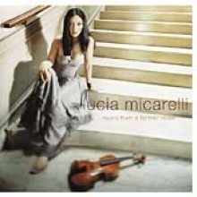 Lucia Micarelli - Music From A Farther Room