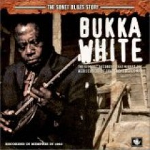 Bukka White - The Sonet Blues Story