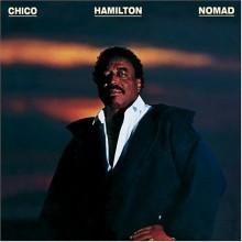 Chico Hamilton - Nomad [Digipack]