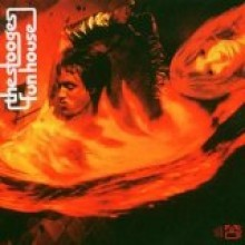 Stooges - Fun House (Deluxe Edition)