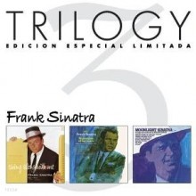 Frank Sinatra - Trilogy (September Of My Years/Moonlight S./S.Swings)