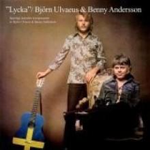 Bjorn Ulvaeus & Benny Andersson - Lycka