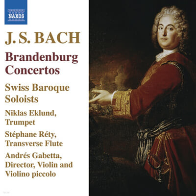 Bach : Brandenburg Concertos Nos.1 - 6 : Swiss Baroque Soloists