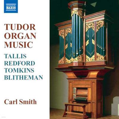 Tudor Organ Music : Carl Smith