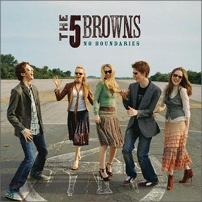 The 5 Browns - No boundaries