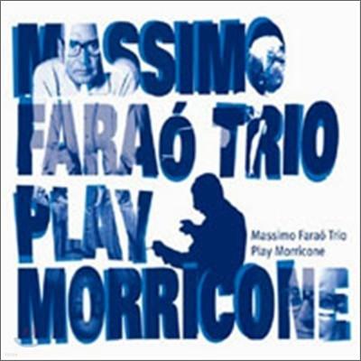 Massimo Farao Trio - Play Morricone