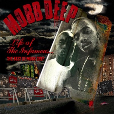 Mobb Deep - Life Of The Infamous... The Best Of Mobb Deep