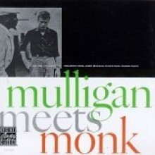 Thelonious Monk & Gerry Mulligan - Mulligan Meets Monk [OJC]