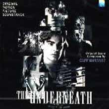 The Underneath (Cliff Martinez) O.S.T