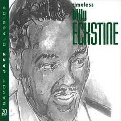 Billy Eckstine - Timeless Billy Eckstine