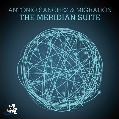 Antonio Sanchez (안토니오 산체스) - The Meridian Suite