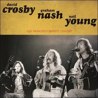 David Crosby & Graham Nash & Neil Young - San Francisco Benefit Concert (Limited Edition)