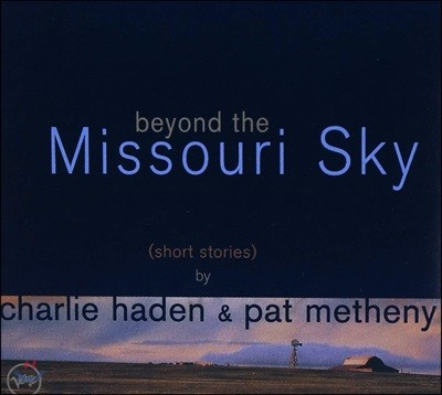 Charlie Haden & Pat Metheny - Beyond the Missouri Sky (Short Stories)