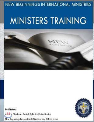 New Beginnings International Ministries Ministers Training