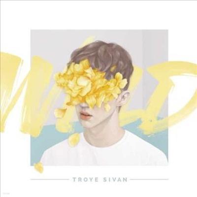 Troye Sivan - Wild (Clean Version)(EP)