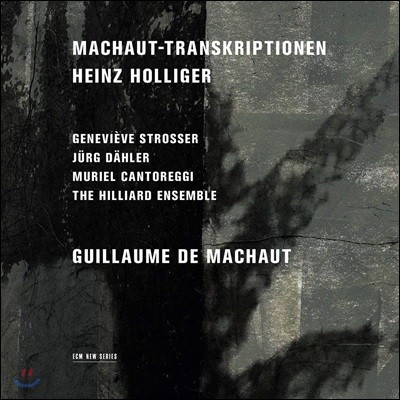 Hilliard Ensemble 하인츠 홀리거: 마쇼 편곡 작품집 (Heiz Holliger: Machaut-Transcriptions)