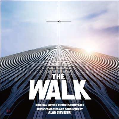 The Walk (하늘을 걷는 남자) OST (Original Motion Picture Soundtrack)