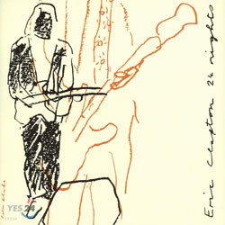 Eric Clapton - 24 Nights (Deluxe Edition)