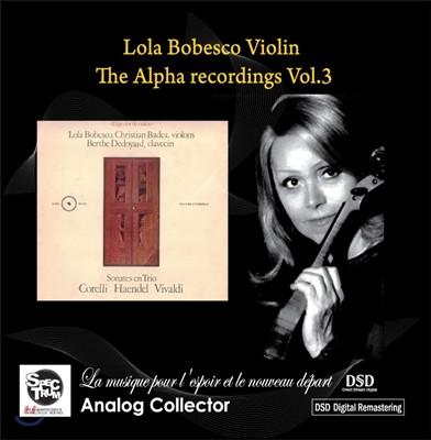 Lola Bobesco 롤라 보베스코 바이올린 소나타와 트리오 - 비발디 / 헨델 / 코렐리 / 브람스 (Tge Alpha Recordings Vol. 3)