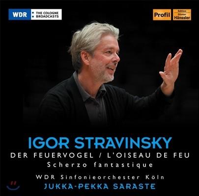 Jukka-Pekka Saraste 스트라빈스키: 불새, 환상적인 스케르초 (Stravinsky: L'Oiseau De Feu, Scherzo Fantastique)