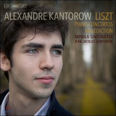 Alexandre Kantorow 리스트: 피아노 협주곡, 저주 (Liszt: Piano Concertos S124 & 125, Malediction S121)