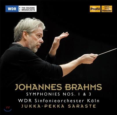 Jukka-Pekka Saraste 브람스: 교향곡 1번, 3번 (Brahms: Symphonies Op.68, Op.90)