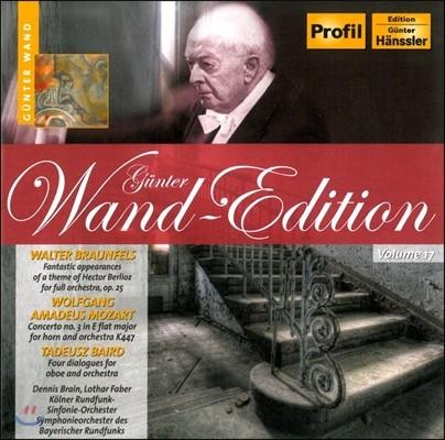 Gunter Wand 귄터 반트 에디션 17 - 브라운펠스 / 모차르트 / 바이르드 (Walter Braunfels / Mozart / Tadeusz Baird)