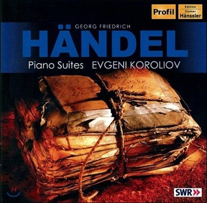 Evgeni Koroliov 헨델: 건반 모음곡 3, 4, 7, 8번 (Handel: Piano Suites HWV437, 428, 432, 441) 에프게니 코롤리오프