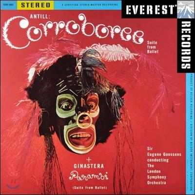 Eugene Goossens 앤틸: 발레곡 '코로보리' / 히나스테라: 발레곡 '파남비' (Antill: Corroboree / Ginastera: Panambi)