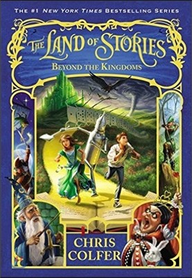 The Land of Stories #4 : Beyond the Kingdoms