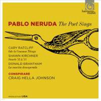 파블로 네루다 시의 노래 (Pablo Neruda - The Poet Sings) (SACD Hybrid) - Craig Hella Johnson
