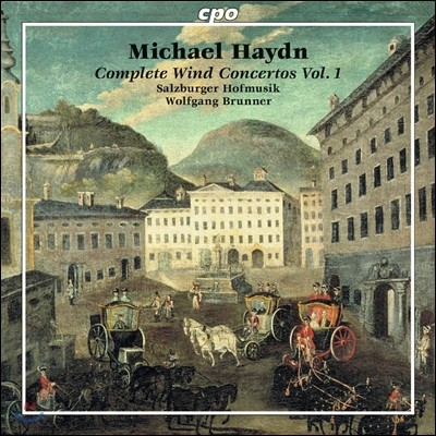 Wolfgang Brunner 미카엘 하이든: 관악 협주곡 전집 1 (Michael Haydn: Complete Wind Concertos Vol.1)